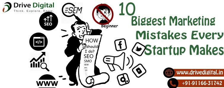 biggest marketing mistakes by startups