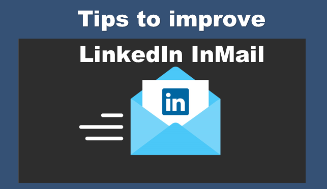 tips to improve linkedin Inmail