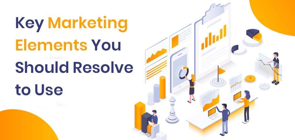 key marketing elements
