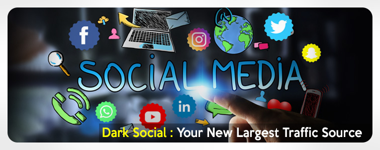 Dark Social Your New Largest Traffic Source