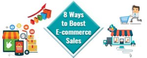 8 ways to boost ecommerce sales